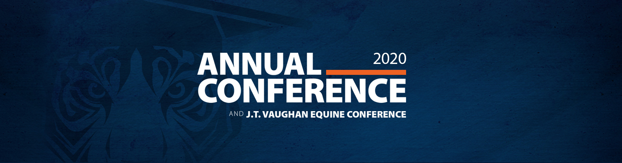 2020 Annual Conference and the J.T. Vaughn Equine Conference