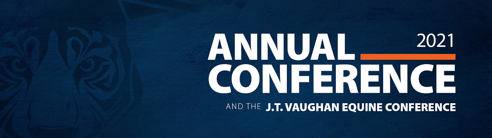 2021 Annual Conference and the J.T. Vaughn Equine Conference